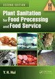 Plant Sanitation For Food Processing And Food Service - Hui, Y. H. (science Technology System, West Sacramento, California, Usa) - ISBN: 9781466577695