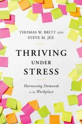 Thriving Under Stress - Britt, Thomas W.; Jex, Steve M. - ISBN: 9780199934331