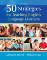 50 Strategies For Teaching English Language Learners - Herrell, Adrienne L./ Jordan, Michael - ISBN: 9780134057293