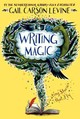 Writing Magic - Levine, Gail Carson - ISBN: 9780062367174