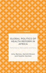 Global Politics Of Health Reform In Africa - Harman, S.; Brown, G.; Barnes, Amy - ISBN: 9781137500144