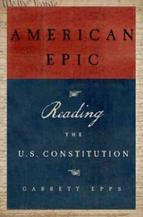 American Epic - Epps, Garrett (professor Of Law, University Of Baltimore Law School) - ISBN: 9780199389711