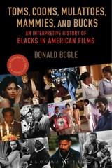 Toms, Coons, Mulattoes, Mammies, And Bucks - Bogle, Donald (lecturer And Author, Usa) - ISBN: 9780826429537