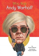 Who Was Andy Warhol? - Anderson, Kirsten; Who Hq - ISBN: 9780448482422