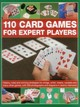 110 Card Games For Expert Players - Harwood, Jeremy - ISBN: 9781780193304