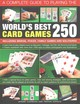 Complete Guide To Playing The World's Best 250 Card Games - Harwood Jeremy - ISBN: 9781780192284
