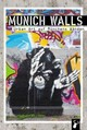 Munich Walls - Arz, Martin - ISBN: 9783940839442