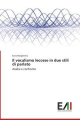 Vocalismo Leccese In Due Stili Di Parlato - Margherita Ilaria - ISBN: 9783639655063