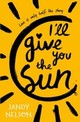 I'll Give You The Sun - Nelson, Jandy - ISBN: 9781406326499