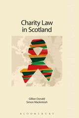 Charity Law, Accounting And Taxation In Scotland - Mackintosh, Simon; Donald, Gillian - ISBN: 9781847666802
