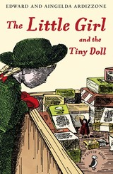 Little Girl And The Tiny Doll - Ardizzone, Aingelda; Ardizzone, Edward - ISBN: 9780141359441