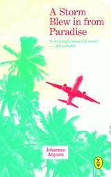 Storm Blew In From Paradise - Anyuru, Johannes - ISBN: 9789462380035
