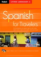 Spanish For Travellers - Fodor's Living Language - ISBN: 9781400014934