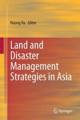 Land And Disaster Management Strategies In Asia - Ha, Huong (EDT) - ISBN: 9788132219750