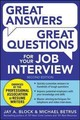 Great Answers, Great Questions For Your Job Interview - Betrus, Michael; Block, Jay - ISBN: 9780071837743