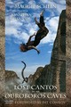 Lost Cantos Of The Ouroboros Caves - Schein, Maggie - ISBN: 9781611174717