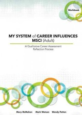 My System Of Career Influences Msci (adult) - Patton, Wendy; Watson, Mark; McMahon, Mary - ISBN: 9781922117229