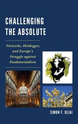 Challenging The Absolute - Oliai, Simon F. - ISBN: 9780761865155