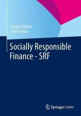 Socially Responsible Finance - Srf - Kramer, Gregor - ISBN: 9783658015565