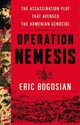 Operation Nemesis - Bogosian, Eric - ISBN: 9781478986454