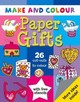 Make & Colour Paper Gifts - Beaton, Clare - ISBN: 9781905710645