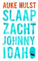 Slaap zacht, Johnny Idaho - Auke  Hulst - ISBN: 9789026329098