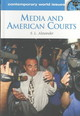 Media And American Courts - Alexander, S.l. - ISBN: 9781576079799