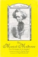Musical Madhouse - An English Translation Of Berlioz`s Les Grotesques De La Musique - MacDonald, Hugh; Bruce, Alastair; Berlioz, Hector - ISBN: 9781580461825