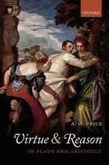 Virtue And Reason In Plato And Aristotle - Price, A.w. (birkbeck College, University Of London) - ISBN: 9780198709350