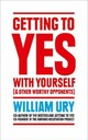 Getting To Yes With Yourself - Ury, William - ISBN: 9780008106058