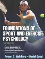 Foundations Of Sport And Exercise Psychology - Gould, Daniel; Weinberg, Robert S. - ISBN: 9781450469814