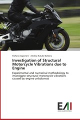 Investigation Of Structural Motorcycle Vibrations Due To Engine - Barbera Andrea Natale; Agostoni Stefano - ISBN: 9783639659429