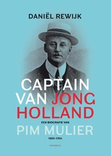 Captain van Jong Holland - Daniël Rewijk - ISBN: 9789056153458