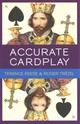 Accurate Card Play At Bridge - Reese, Terence; Trezel, Roger - ISBN: 9781771400145