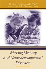 Working Memory And Neurodevelopmental Disorders - Alloway, Tracy Packiam (EDT)/ Gathercole, Susan E. (EDT) - ISBN: 9780415653343