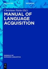 Manual Of Language Acquisition - Fäcke, Christiane (EDT) - ISBN: 9783110302103