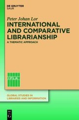 International And Comparative Librarianship - Lor, Peter Johan - ISBN: 9783110267914