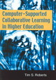 Computer-supported Collaborative Learning In Higher Education - Roberts, Tim - ISBN: 9781591404088