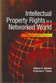Intellectual Property Rights In A Networked World - Spinello, Richard A.; Tavani, H. - ISBN: 9781591405764