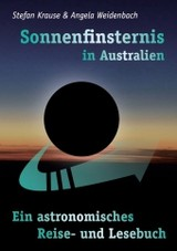 Sonnenfinsternis in Australien - Weidenbach, Angela; Krause, Stefan - ISBN: 9783848223213