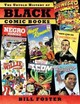 The Untold History Of Black Comic Books - Foster, Bill (CON)/ Yoe, Craig (CON) - ISBN: 9781631402906