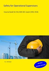 Safety for operational supersvisors - A.J. Verduijn - ISBN: 9789491595134