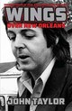 Wings Over New Orleans - Taylor, John - ISBN: 9781455620340