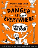 Danger Is Still Everywhere: Beware Of The Dog (danger Is Everywhere Book 2) - O'doherty, David - ISBN: 9780141359205