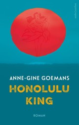 Honolulu King - Anne-Gine Goemans - ISBN: 9789041425225