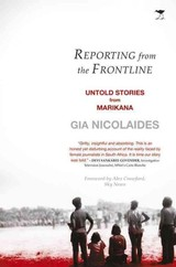 Reporting From The Frontline - Nicolaides, Gia - ISBN: 9781431420285