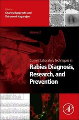 Current Laboratory Techniques in Rabies Diagnosis, Research and Prevention, Volume 2 - ISBN: 9780128019191