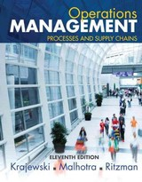 Operations Management - Krajewski, Lee J./ Malhotra, Manoj K./ Ritzman, Larry P. - ISBN: 9780133872132