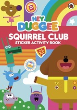 Hey Duggee: Squirrel Club Sticker Activity Book - Ladybird - ISBN: 9780241203040