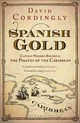 Spanish Gold - Cordingly, David - ISBN: 9781408822166